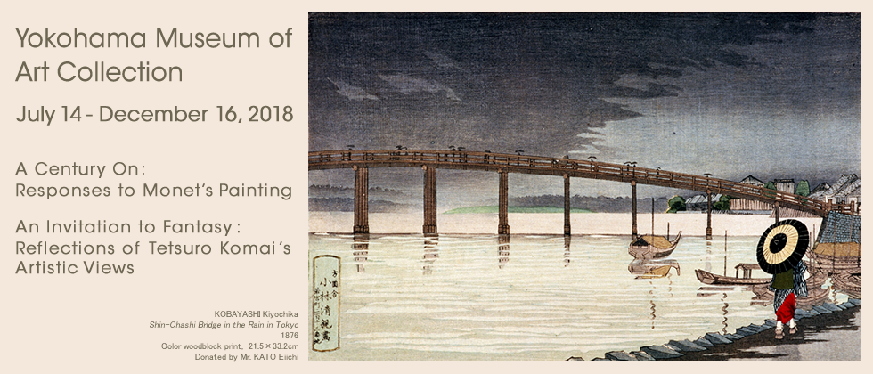 Yokohama Museum of Art Collection July 14- December 16, 2018