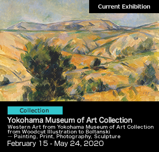 Western Art from Yokohama Museum of Art Collection  from Woodcut Illustration to Boltanski ―Painting, Print, Photography, Sculpture