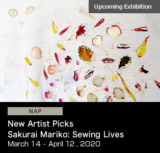 New Artist Picks Sakurai Mariko: Sewing Lives